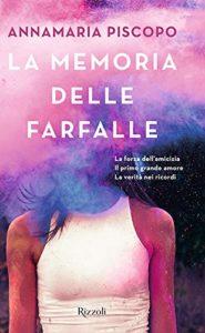 Book Cover: La memoria delle farfalle di Annamaria Piscopo - SEGNALAZIONE