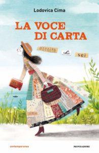 Book Cover: La voce di carta di Lodovica Cima - RECENSIONE