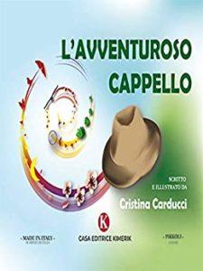 Book Cover: L'avventuroso cappello di Cristina Carducci - SEGNALAZIONE