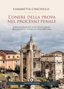 Book Cover: L'onere della prova nel processo penale di Fiammetta Cincinelli - SEGNALAZIONE