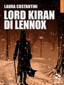 Book Cover: Lord Kiran di Lennox (Diario vittoriano Vol. 2) di Laura Costantini - RECENSIONE