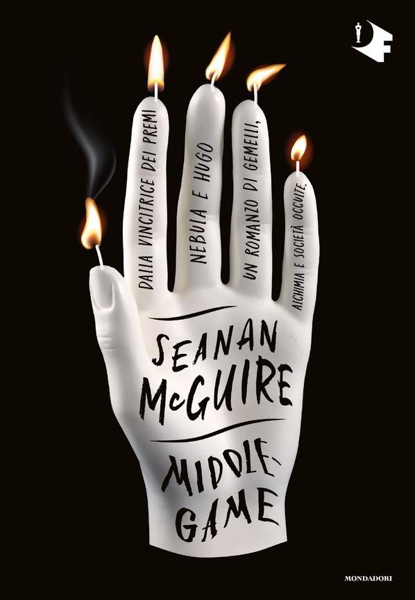 Book Cover: Middlegame di Seanan McGuire - SEGNALAZIONE