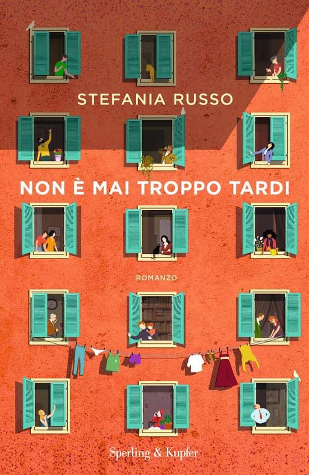 Book Cover: Non è mai troppo tardi di Stefania Russo  - SEGNALAZIONE