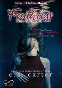 Book Cover: Faithless: Non Sfidarmi: L'ordine rosso di E.S. Carter - SEGNALAZIONE