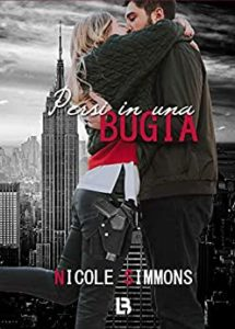 Book Cover: Persi in una bugia di Nicole Simmons - Review Party - RECENSIONE