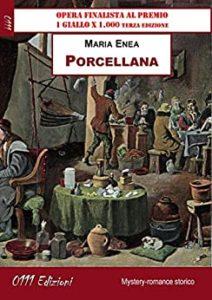 Book Cover: Porcellana di Maria Enea - SEGNALAZIONE