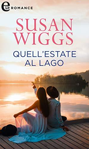 Book Cover: Quell'estate al lago di Susan Wiggs - SEGNALAZIONE