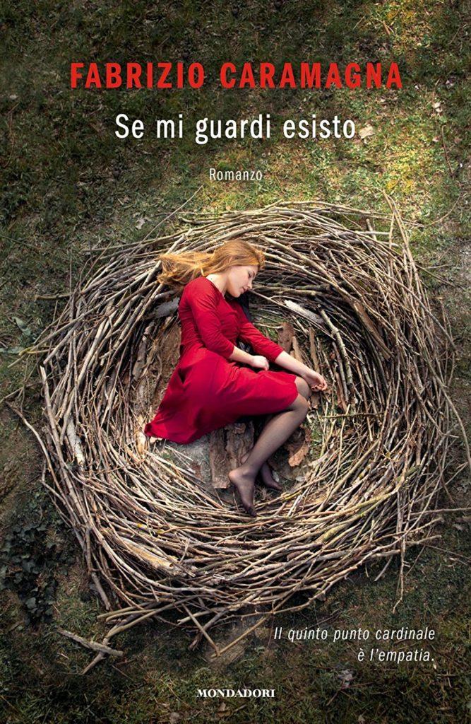 Book Cover: Se mi guardi esisto di Fabrizio Caramagna - SEGNALAZIONE