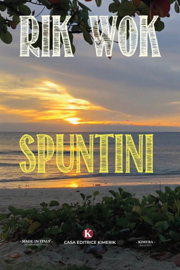Book Cover: Spuntini di Rik Wok - SEGNALAZIONE
