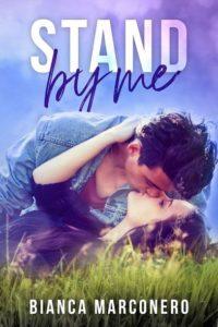Book Cover: Stand by me di Bianca Marconero - SEGNALAZIONE
