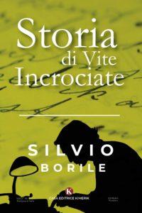 Book Cover: Storie di vite incrociate di Silvio Borile - SEGNALAZIONE