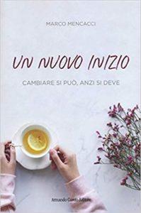 Book Cover: Un nuovo inizio di Marco Mencacci - SEGNALAZIONE