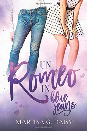 Book Cover: Un Romeo in blue jeans di Martina G. Daisy - SEGNALAZIONE