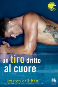 Book Cover: Un tiro dritto al cuore di Kristen Callihan - COVER REVEAL