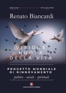 Book Cover: Progetto mondiale di rinnovamento politico - sociale - spirituale di Renato Biancardi - SEGNALAZIONE