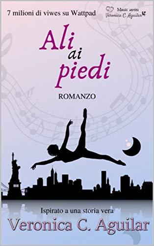 Book Cover: Ali ai piedi di Veronica C. Aguilar - SEGNALAZIONE