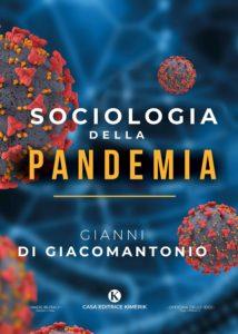 Book Cover: Sociologia della pandemia di Gianni Di Giacomantonio - SEGNALAZIONE