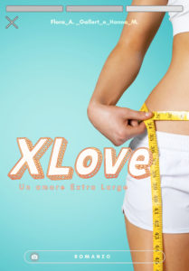 Book Cover: XLove. Un amore extralarge di Flora A. Gallert e Hanna M. - SEGNALAZIONE