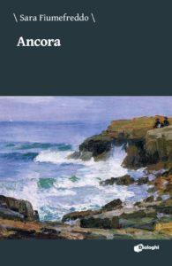 Book Cover: Ancora di Sara Fiumefreddo - SEGNALAZIONE