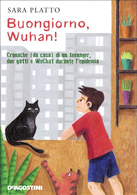 Book Cover: Buongiorno, Wuhan! di Sara Platto - SEGNALAZIONE