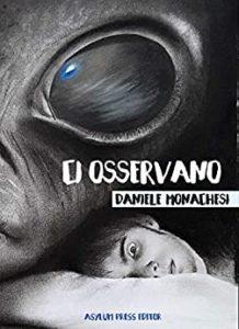 Book Cover: Ci osservano di Daniele Monachesi - RECENSIONE