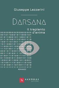 Book Cover: Darsana. Il trapianto d'anima di Giuseppe Lazzarini - SEGNALAZIONE