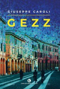 Book Cover: Gezz di Giuseppe Caroli - SEGNALAZIONE