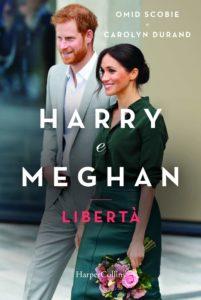 Book Cover: Harry e Megan. Libertà di Omid Scobie e Carolyn Durand - SEGNALAZIONE