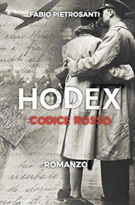 Book Cover: Hodex: Codice Rosso di Fabio Pietrosanti - SEGNALAZIONE