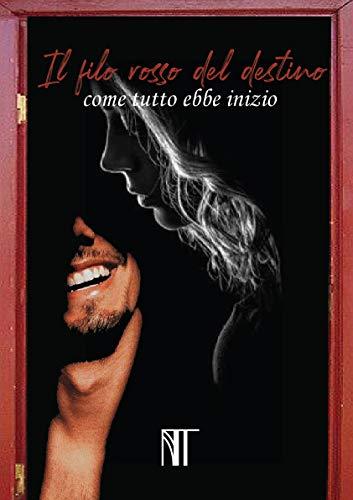 Book Cover: Il filo rosso del destino: come tutto ebbe inizio di Noemi Talarico - RECENSIONE