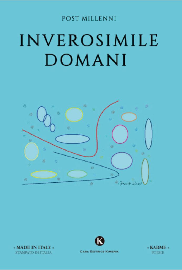 Book Cover: Inverosimile domani di Francesco Giuseppe Loseto - SEGNALAZIONE
