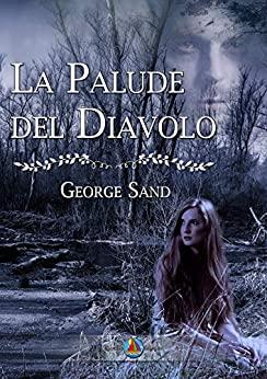 Book Cover: La palude del diavolo di George Sand - SEGNALAZIONE