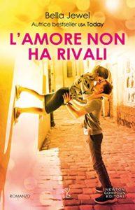 Book Cover: L'amore non ha rivali di Bella Jewel - RECENSIONE