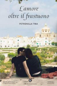 Book Cover: L'amore oltre il frastuono di Petronilla Tria - SEGNALAZIONE