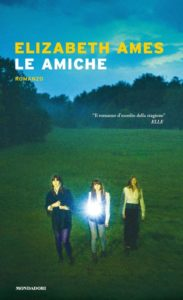 Book Cover: Le amiche di Elizabeth Ames - SEGNALAZIONE
