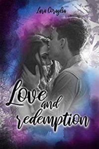 Book Cover: Love and Redemption di Lara Coraglia - RECENSIONE