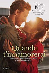 Book Cover: Quando t'innamorerai di Tania Paxia - RECENSIONE
