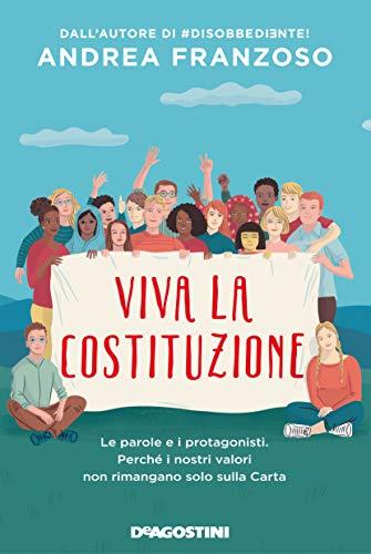 Book Cover: Viva la Costituzione di Andrea Franzoso - SEGNALAZIONE