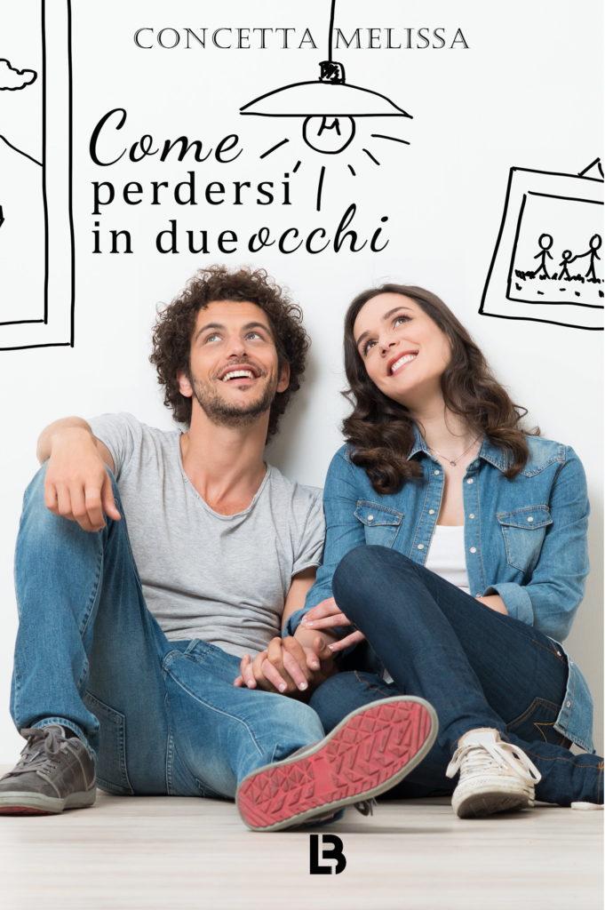 Book Cover: Come perdersi in due occhi di Concetta Melissa - COVER REVEAL
