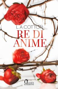 Book Cover: Re di anime di L.A. Cotton - COVER REVEAL