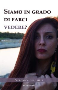 Book Cover: Siamo in grado di farci vedere? di Veronica Pecorilli - SEGNALAZIONE