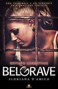 Book Cover: BelGrave: Istituto correttivo di Floriana D'amico - SEGNALAZIONE