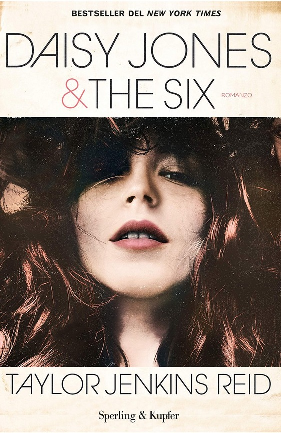 Book Cover: Daisy Jones & The Six di Taylor Jenkins Reid - SEGNALAZIONE