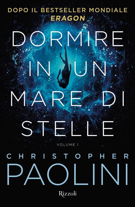 Book Cover: Dormire in un mare di stelle di Christopher Paolini - SEGNALAZIONE
