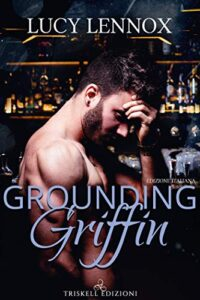 Book Cover: Grounding Griffin di Lucy Lennox - SEGNALAZIONE
