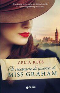 Book Cover: Il ricettario di guerra di Miss Graham di Celia Rees - SEGNALAZIONE