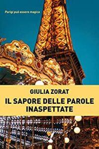 Book Cover: Il sapore delle parole inaspettate di Giulia Zorat - SEGNALAZIONE