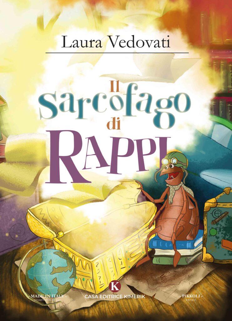 Book Cover: Il sarcofago di Rappi di Laura Vedovati - SEGNALAZIONE