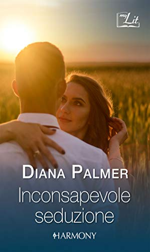 Book Cover: Inconsapevole seduzione di Diana Palmer - SEGNALAZIONE