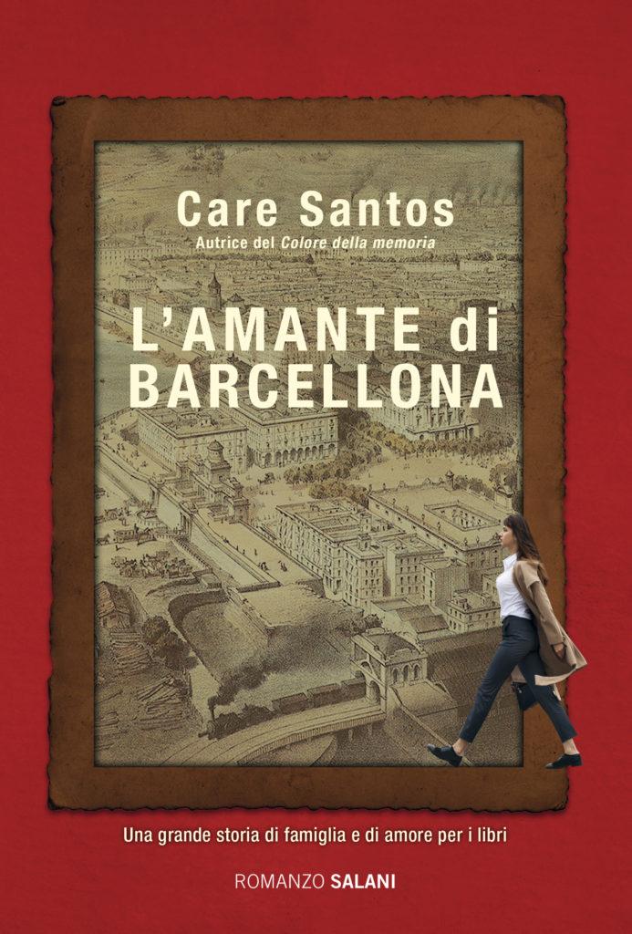Book Cover: L'amante di Barcellona di Care Santos - SEGNALAZIONE